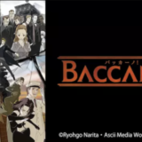 BACCANO!-バッカーノ!-