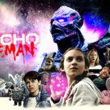 映画『サイコ・ゴアマン』あらすじ・ネタバレ感想!残虐宇宙人と少女が地球の未来を懸けて戦う懐かしさ全開のヒーローアドベンチャー!